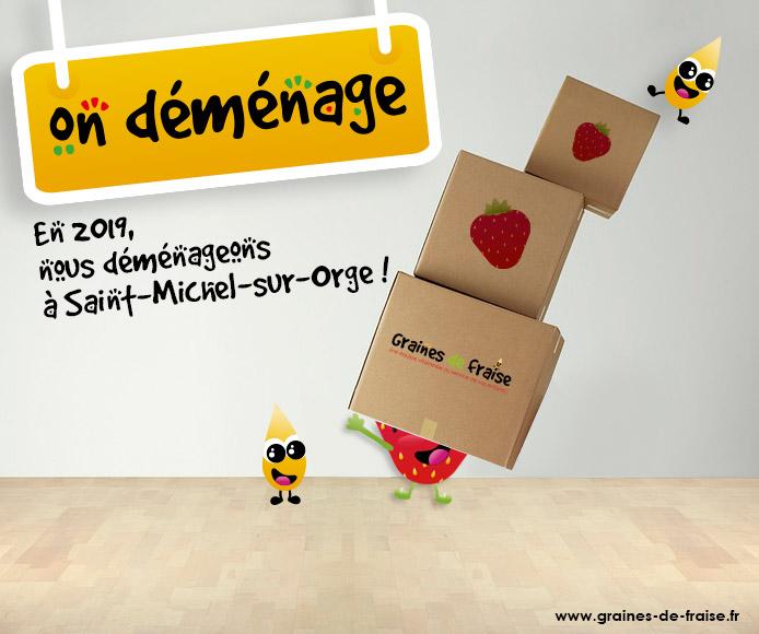 En janvier 2019 l'agence Graines de fraise déménage à Saint-Michel-sur-Orge