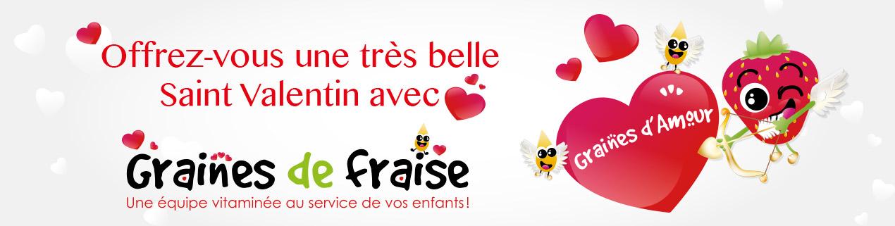 Offrez-vous un moment en amoureux pour votre Saint-valentin en faisant garder vos enfants en toute séreinité avec Graines de fraise